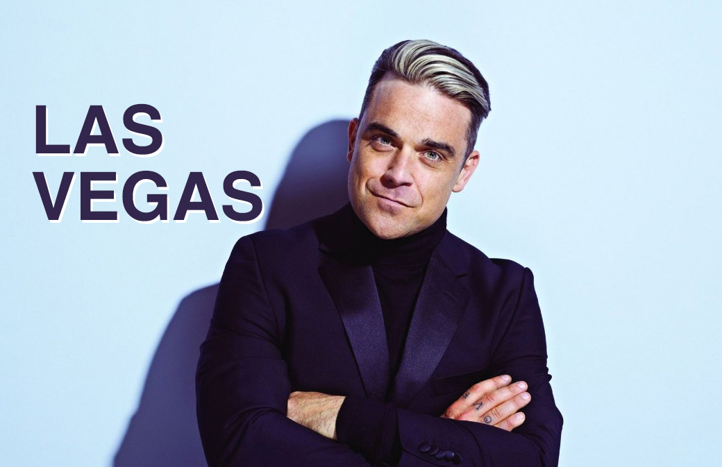 Robbie Williams à Las Vegas en Mars 2019
