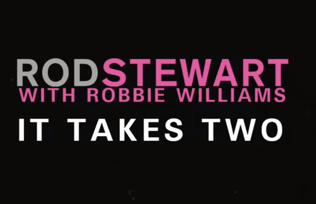 "Ecoutez ""It Takes Two"", le duo Rod Stewart / Robbie Williams"
