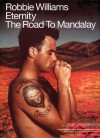Eternity / The Road To Mandalay